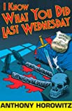 I Know What You Did Last Wednesday (Diamond Brothers Book 6)