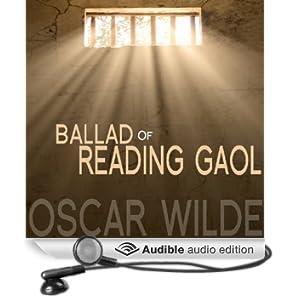The Ballad of Reading Gaol (Unabridged)
