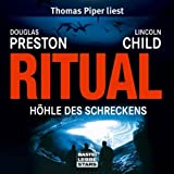 "Ritual: H�hle des Schreckens.  Lesungvon ""Douglas Preston"""