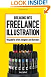 Breaking Into Freelance Illustration:...