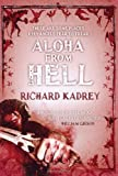 Richard Kadrey Aloha From Hell (Sandman Slim 3)