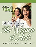 Life Principles From the Women of Acts (Following God Character Series)