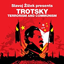 Terrorism and Communism (Revolutions Series): Slavoj Zizek presents Trotsky (       UNABRIDGED) by Leon Trotsky, Slavoj Zizek Narrated by Sean Barrett