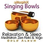 Singing Bowls Relaxation & Sleep Medi...