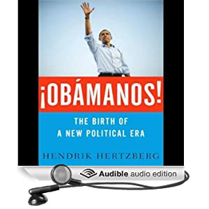 �Obamanos!: The Rise of a New Political Era