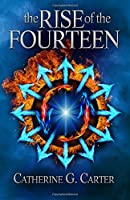 The Rise of The Fourteen