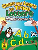 img - for Color and Learn to Trace - Letters: Make Learning Fun (Volume 1) book / textbook / text book