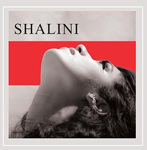 Shalini Kumar - Shalini [Explicit]