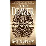 The Broken Window: A Lincoln Rhyme Novel ~ Jeffery Deaver