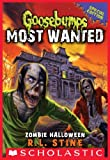 Goosebumps Most Wanted Special Edition #1: Zombie Halloween