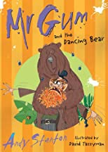 Mr Gum &amp; the Dancing Bear