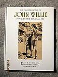 The Second Book of John Willie: Sophisticated Bondage Art. Ediz. Trilingue