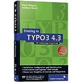 """Einstieg in TYPO3 4.3: Installation, Grundlagen, TypoScript und TemplaVoil� (Galileo Computing)von """"Frank Bongers"""""""