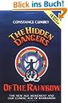 Hidden Dangers of the Rainbow