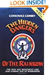 Hidden Dangers of the Rainbow