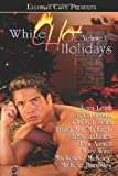 img - for White Hot Holidays, Vol. I book / textbook / text book
