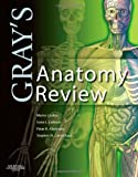 Grays Anatomy Review, 1e