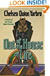 Out of the House of Life: A Novel of...