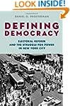 Defining Democracy: Electoral Reform...