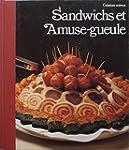 Sandwichs et amuse-gueule (Cuisiner m...