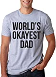 World's Okayest Dad T Shirt Cool Funny Father's Day Gift Tee L