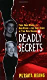 Deadly Secrets: From High School to High Crime--the True Story of Two Teen Killers