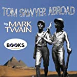 Tom Sawyer Abroad | Mark Twain