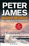 Rigor Mortis: Ein neuer Fall für Roy Grace. Thriller (Belletristik (allgemein))