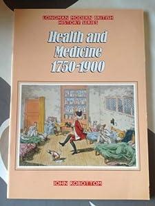 Health and Medicine Between 1750 and 1900 Custom Essay