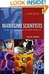 Managing Scientists: Leadership Strat...