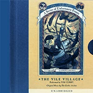 The Vile Village: A Series of Unfortunate Events #7 | [Lemony Snicket]