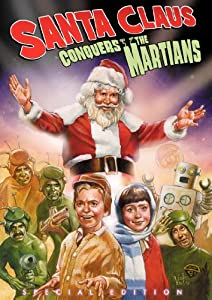 Santa Claus Conquers The Martians Kino Classics Special Edition by KINO INTERNATIONAL
