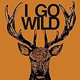 I GO WILD【初回受注限定生産盤】