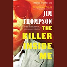 The Killer Inside Me (       UNABRIDGED) by Jim Thompson Narrated by Kevin T. Collins