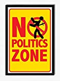 Seven Rays No Politics Zone Framed (With Glass) Poster