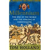 Millennium: The End of the World and the Forging of Christendomby Tom Holland