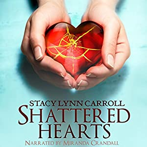 Shattered Hearts Audiobook