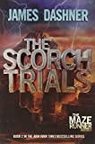 img - for The Scorch Trials (Maze Runner, Book 2) book / textbook / text book