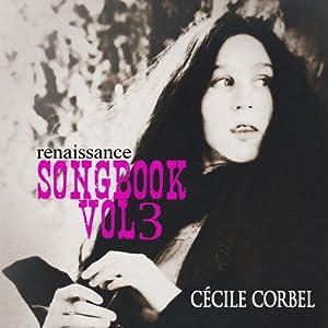 Cecile Corbel Songbook /Vol.3 RSCD 303
