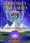 Beyond Pyramid Power - The Science of...
