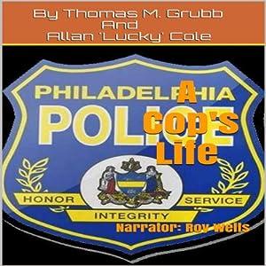 A Cop's Life Audiobook