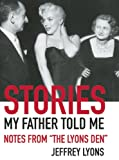 img - for Stories My Father Told Me: Notes from