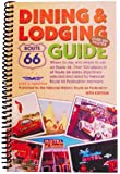 Title: Route 66 Dining Lodging Guide - 16th Edition [Sp