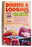 Route 66 Dining & Lodging Guide - 16th Edition [Spiral-Bound]