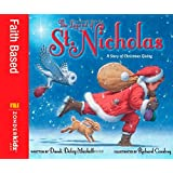 The Legend of St. Nicholas: A Story of Christmas Giving ~ Dandi Daley Mackall