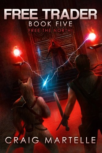 Free the North! (Free Trader Series) (Volume 5) (Free Trader compare prices)