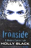 Holly Black Ironside (Modern Tale of Faerie)