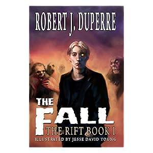 The Fall (The Rift Book I)