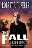 img - for The Fall (The Rift Book 1) book / textbook / text book