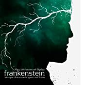 Frankenstein O Il Moderno Prometeo | [Mary Shelley]